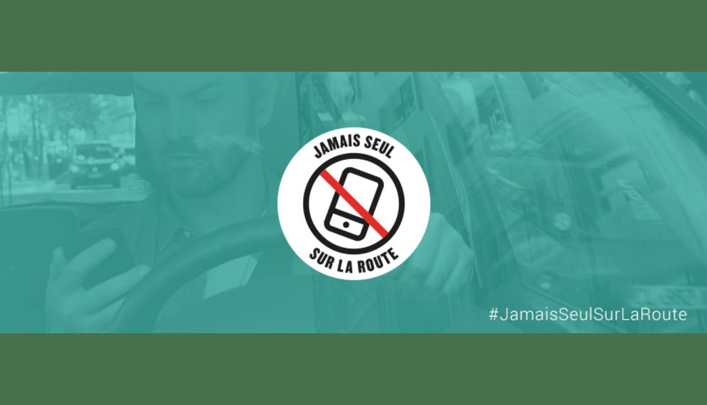 #JamaisSeulSurlaRoute :  « décrocher » du téléphone au volant
