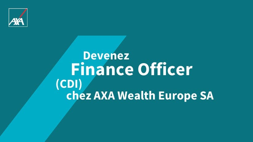 AXA Wealth Europe Career CDI Finance Officer Luxembourg