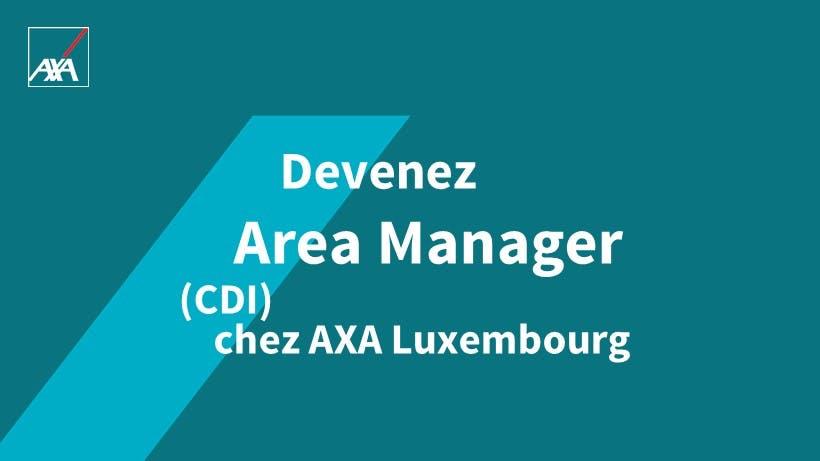 Area Manager Job AXA Luxembourg Career CDI
