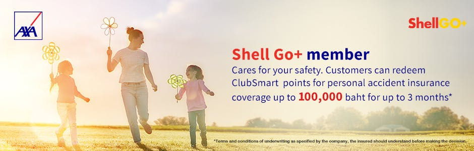 Shell Clubsmart customer can redeem starts at 55 clubsmart points for personal accident insurance coverage up to 100,000 baht.